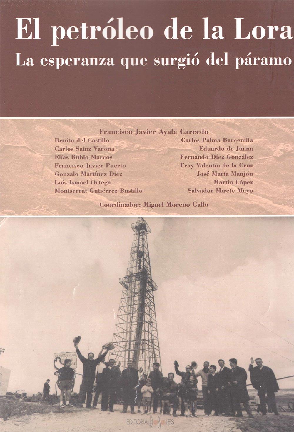 El petroleo de La Lora. La esperanza que surgio del paramo