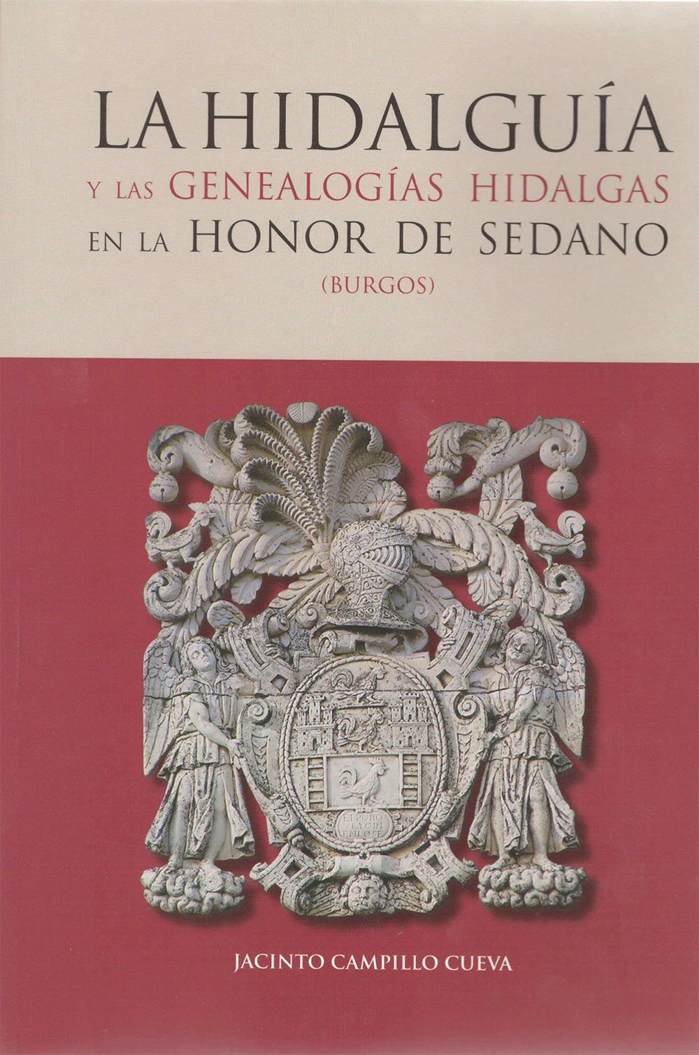 La hidalguía y las genealogías hidalgas en la Honor de Sedano