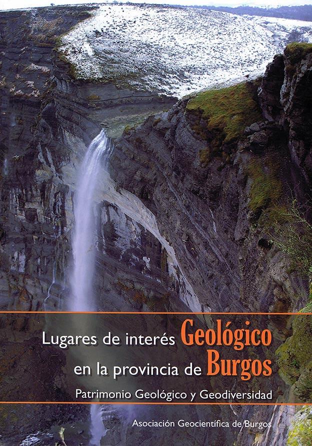 Lugares de Interés Geológico en la provincia de Burgos. Patrimonio Geológico y Geodiversidad