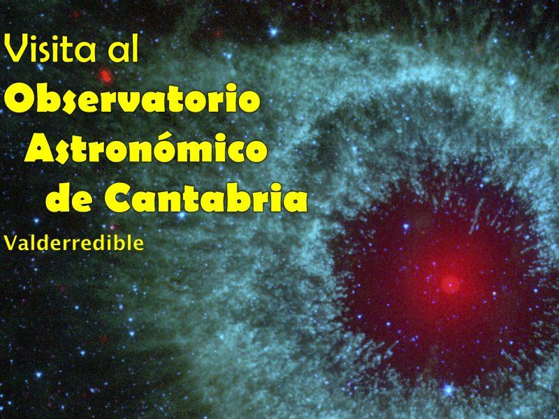 Visita desde Sargentes de la lora al Observatorio astronómico de Cantabria